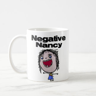 Negative Nancy Coffee Mug
