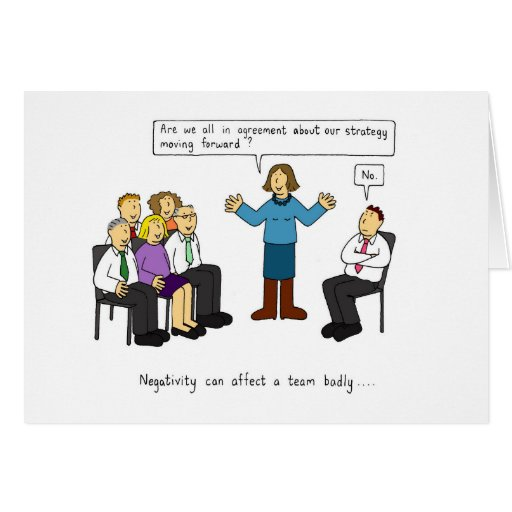 Negativity in the workplace humour. greeting card