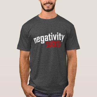 Negativity SUCKS! Tee