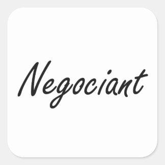 Negociant Artistic Job Design Square Sticker