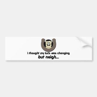Neigh Luck Horse Bumper Sticker