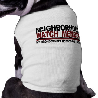 Neighborhood Watch Member Shirt
