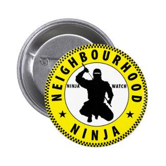 neighbourhood Ninja 6 Cm Round Badge