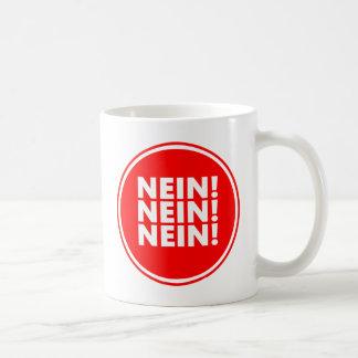 Nein! Nein! Nein! Coffee Mug