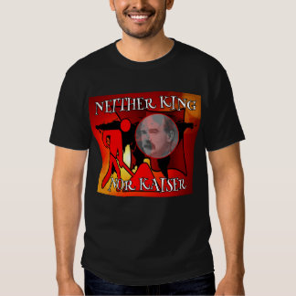 Neither King Nor Kaiser James Connolly T Shirts