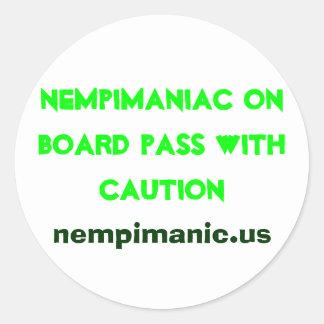 Nempimaniac on board pass with caution, nempima... round sticker