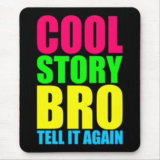 Neon Cool Story Bro Mouse Pad