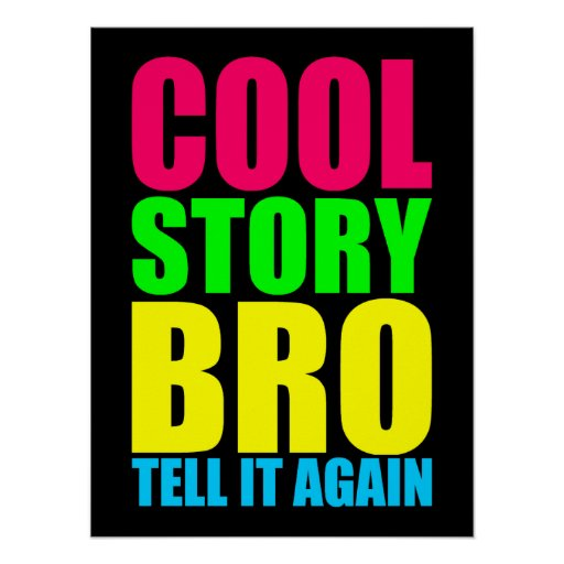 Neon Cool Story Bro Poster