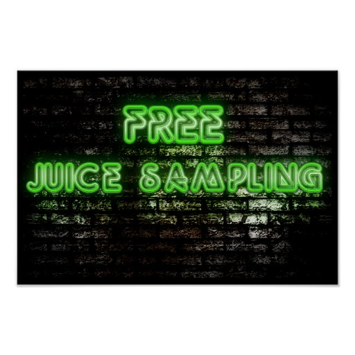 Neon Green Free Juice Sampling Poster
