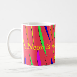 Neon is my middle name mug