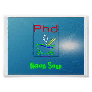 Neon Soup: Pho Poster