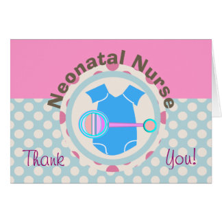 Neonatal Nurse Thank You Card