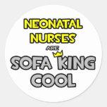 Neonatal Nurses Are Sofa King Cool Round Stickers