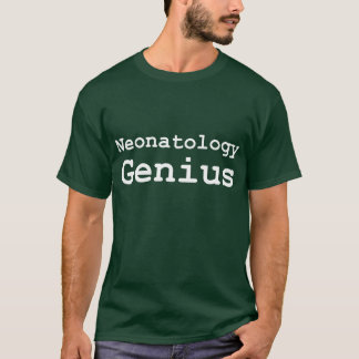 Neonatology Genius Gifts T-Shirt