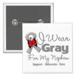 Nephew - Grey Ribbon Awareness 15 Cm Square Badge