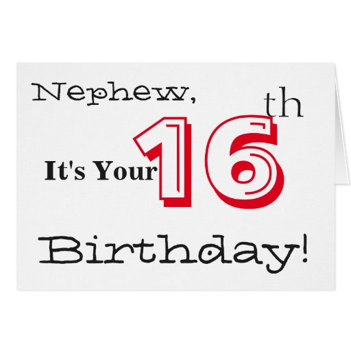 Nephew's 16th Birthday Greeting In Red And Black. Greeting