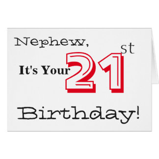 Nephew's 21st birthday greeting in red and black. greeting card