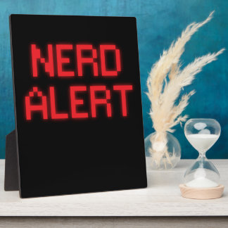 Nerd Alert Plaque