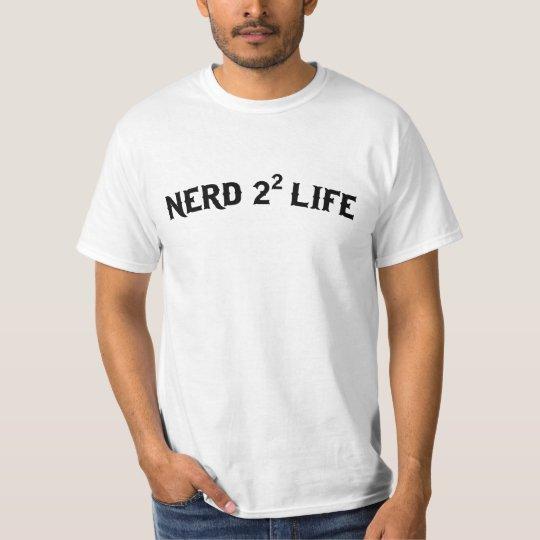 Nerd for Life T-Shirt