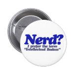 Nerd Humour Pin