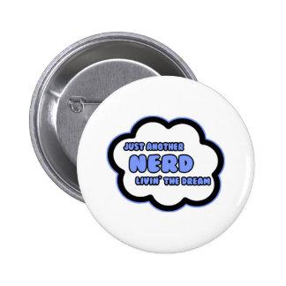 Nerd Livin The Dream Button