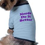 Nerds Do It Better Dog Tee