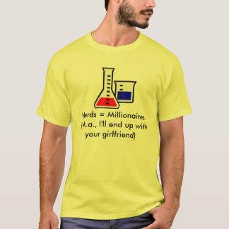 Nerds = Millionaires T-Shirt