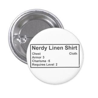 Nerdy Linen Roleplay Geek Gamer Armor Shirt 3 Cm Round Badge