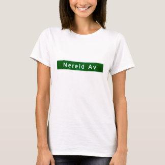 Nereid ave street sign T-Shirt