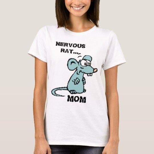 NERVOUS RAT, MOM FUNNY T-Shirt