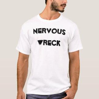 Nervous Wreck T-Shirt