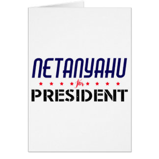 Netanyahu for President Card