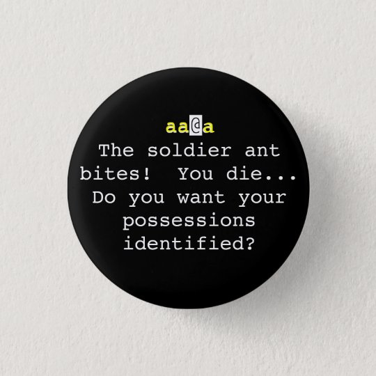 Nethack: The soldier ant bites!  You Die... 3 Cm Round Badge