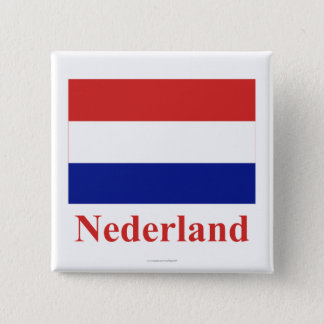 Netherlands Flag with Name in Dutch 15 Cm Square Badge