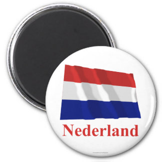 Netherlands Waving Flag with Name in Dutch 6 Cm Round Magnet