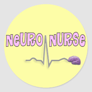 Neuro Nurse Gifts Classic Round Sticker