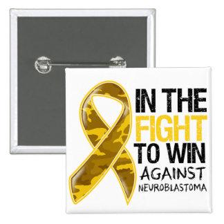 Neuroblastoma Cancer - Fight To Win 15 Cm Square Badge