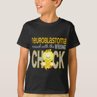 Neuroblastoma Messed With Wrong Chick T-Shirt