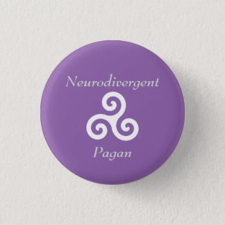 Neurodivergent Pagan 3 Cm Round Badge