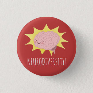 Neurodiversity! 3 Cm Round Badge