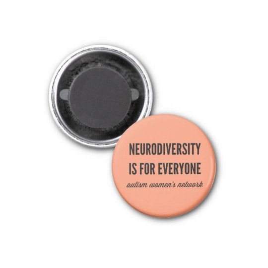 Neurodiversity is for Everyone Magnet