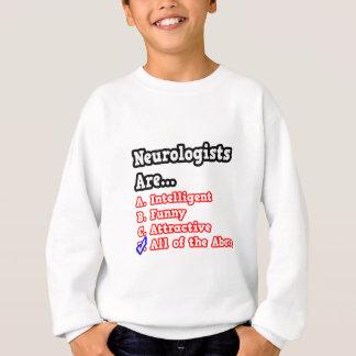 Neurologist Quiz...Joke Sweatshirt