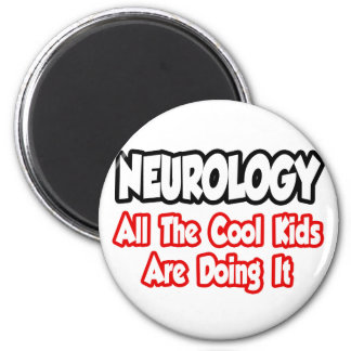 Neurology...All The Cool Kids 6 Cm Round Magnet