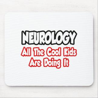 Neurology...All The Cool Kids Mousepad