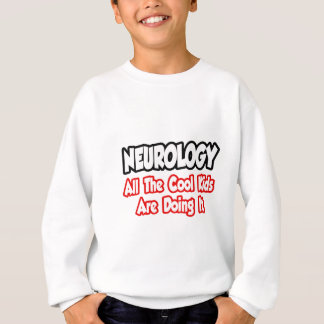 Neurology...All The Cool Kids T Shirt