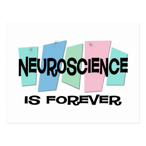 Neuroscience Is Forever Postcards