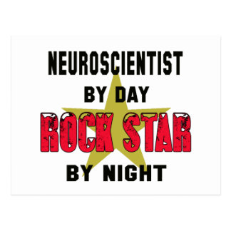 Neuroscientist by Day rockstar by night Postcard