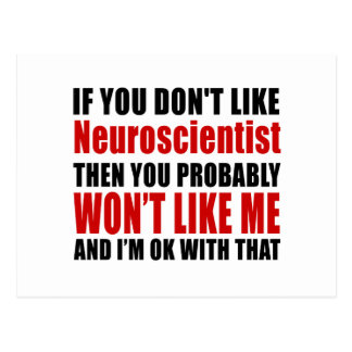 Neuroscientist Don't Like Designs Postcard