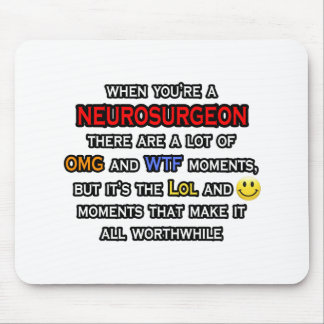 Neurosurgeon ... OMG WTF LOL Mouse Mat