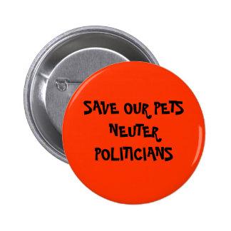Neuter Politicans 6 Cm Round Badge